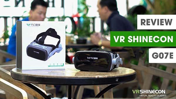 Đánh giá kính thực tế ảo VR Shinecon G07E 2019